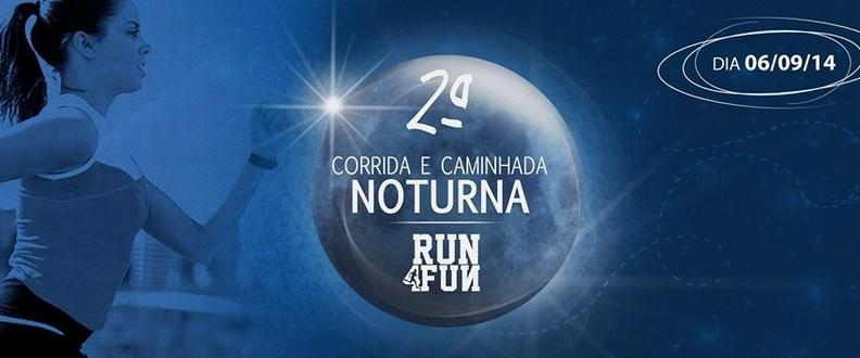 2ª Corrida Noturna Run4Fun – Dourados – MS